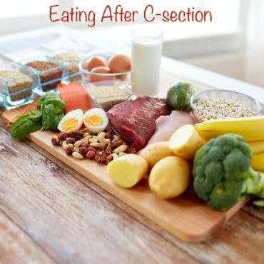 Want to Heal Faster and Better After a C-Section? Eat Healthy, Wholesome Foods